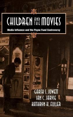 Cambridge Studies in the History of Mass Communication by Garth S. Jowett