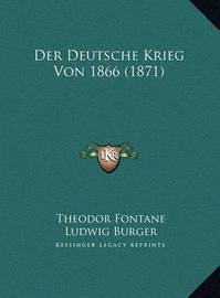 Der Deutsche Krieg Von 1866 (1871) by Theodor Fontane