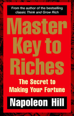 Master Key to Riches by Napoleon Hill image