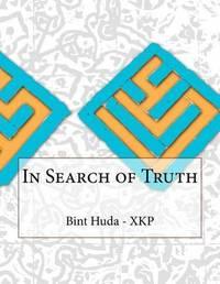 In Search of Truth by Bint Al Huda - Xkp image