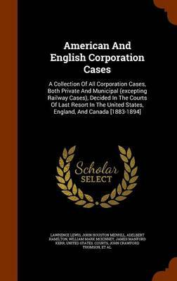 American and English Corporation Cases by Lawrence Lewis image