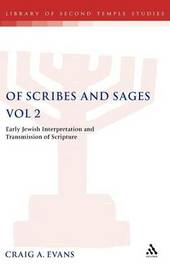 Of Scribes and Sages: v. 2 by Craig Evans image