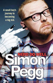 Nerd Do Well by Simon Pegg image