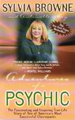 Adventures of a Psychic by Sylvia Browne
