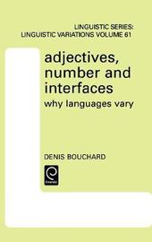 Adjectives, Number and Interfaces by Denis Bouchard image