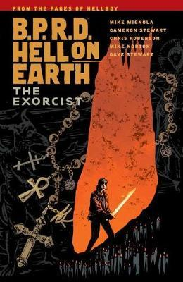 B.p.r.d. Hell On Earth Volume 14: The Exorcist by Mike Mignola