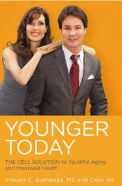 Younger Today by Vincent C. Giampapa