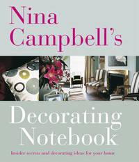 Nina Campbell's Decorating Notebook by Nina Campbell image