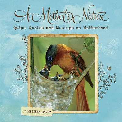 A Mother's Nature by Melissa Sovey image