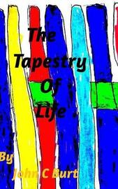 The Tapestry of Life by John C Burt image