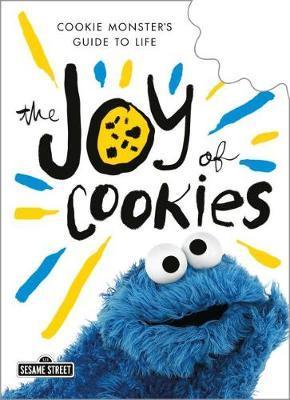 The Joy of Cookies by Cookie Monster