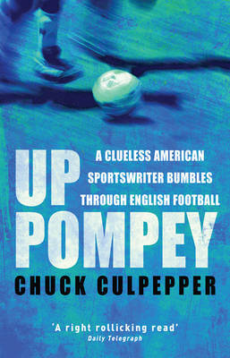 Up Pompey by Chuck Culpepper