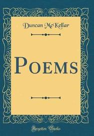 Poems (Classic Reprint) by Duncan McKellar image