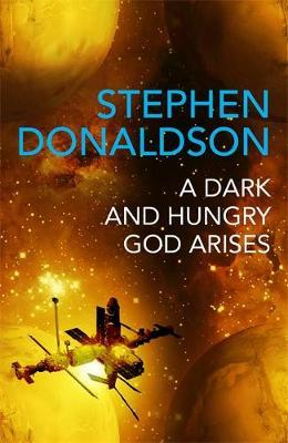 A Dark and Hungry God Arises by Stephen Donaldson image