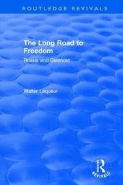 Routledge Revivals: The Long Road to Freedom (1989) by Walter Laqueur