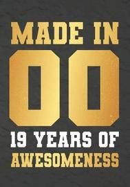 Made In 00 19 Years Of Awesomeness by Omi Kech image