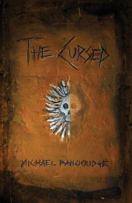 The Cursed by Michael Panckridge