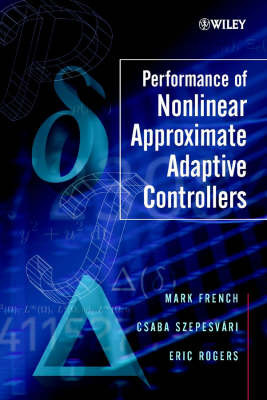 Performance of Nonlinear Approximate Adaptive Controllers by Mark French image