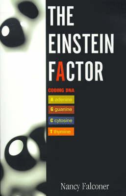 The Einstein Factor by Nancy Falconer