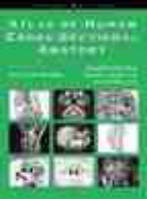 Atlas of Human Cross-sectional Anatomy by Donald R. Cahill