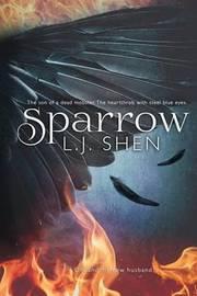 Sparrow by L J Shen