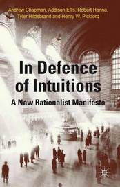 In Defense of Intuitions by Andrew Chapman
