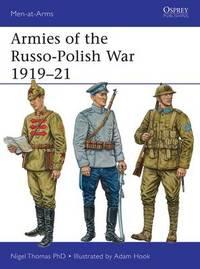 Armies of the Russo-Polish War 1919-21 by Nigel Thomas