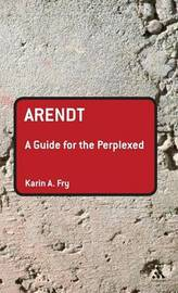 Arendt by Karin A. Fry