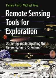 Remote Sensing Tools for Exploration by Pamela Clark image