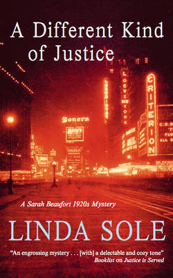 A Different Kind of Justice by Linda Sole