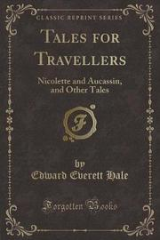 Tales for Travellers by Edward Everett Hale