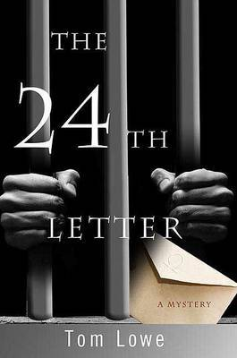 The 24th Letter by Tom Lowe (Phyllis Westberg)