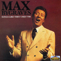 Sounds Like They Used To Be by Max Bygraves image