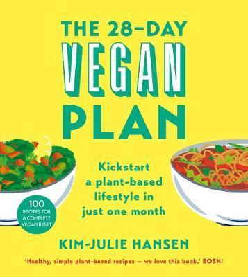 The 28-Day Vegan Plan by Kim Julie Hansen image