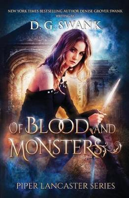 Of Blood and Monsters by Denise Grover Swank