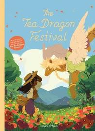 The Tea Dragon Festival by Katie O'Neill image