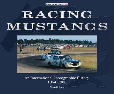 Racing Mustangs by Steve Holmes