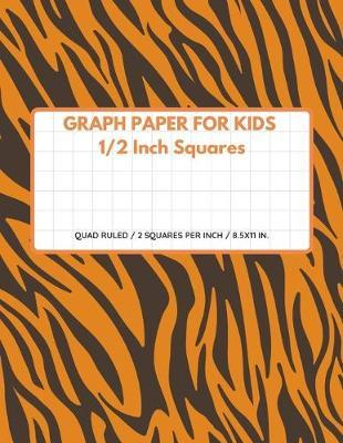 Graph Paper for Kids 1/2 Inch Squares by Ace Publishing