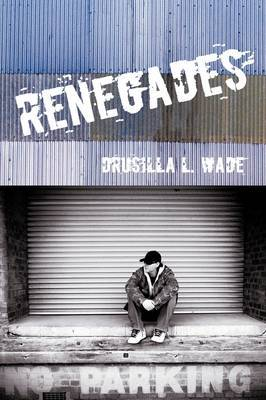 Renegades by Drusilla L. Wade image