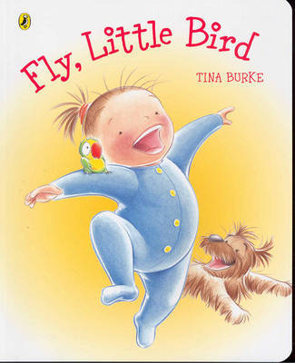 Fly, Little Bird by Tina Burke image