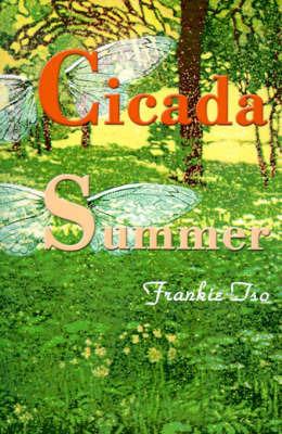 Cicada Summer by Frankie Tso