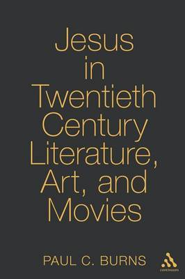 Jesus in Twentieth-Century Literature, Art, and Movies image