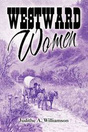 Westward Women by Judithe A. Williamson image