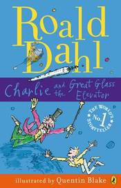 Charlie and the Great Glass Elevator by Roald Dahl image