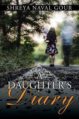 A Daughter's Diary by Shreya Naval Gour image