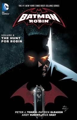 Batman And Robin Vol. 6 by Peter Tomasi