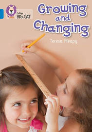 Growing and Changing by Teresa Heapy