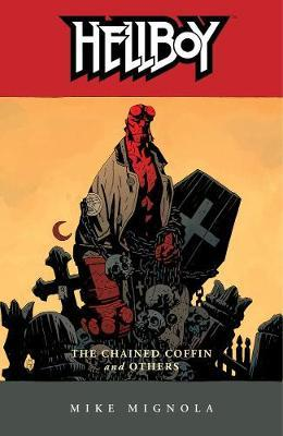 Hellboy: v. 3: Chained Coffin and Others by Mike Mignola