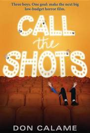 Call the Shots by Calame Don