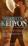 Born of Fire (League #2) (UK) by Sherrilyn Kenyon